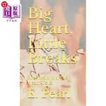 【中商海外直订】Big Heart, Little Breaks: Submissions of the Heart