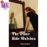【中商海外直订】The Other Side Watches