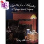 【中商海外直订】Appetite for Murder: A Mystery Lover's Cookbook