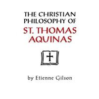 【预订】Christian Philosophy of St Thomas Aquinas: Philosophy