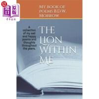 【中商海外直订】The Lion Within Me: A collection of my sad and happ
