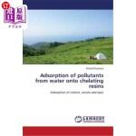 【中商海外直订】Adsorption of Pollutants from Water Onto Chelating