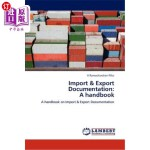 【中商海外直订】Import & Export Documentation: A Handbook