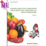 【中商海外直订】Natural Bioactive Compounds from Fruits and Vegetab