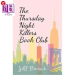 【中商海外直订】The Thursday Night Killers Book Club