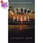 【中商海外直订】Sunset for Pearl: Book One of the Lafortune Family