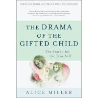 【预订】The Drama of the Gifted Child: The Search for the True S