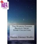 【中商海外直订】The Marion Zimmer Bradley Short Story Collection