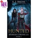 【中商海外直订】Hunted (Warrior Chronicles #2)
