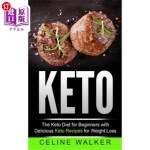 【中商海外直订】Keto: The Keto Diet for Beginners with Delicious Ke