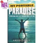 【中商海外直订】My Portable Paradise: Transform Your Life Through H