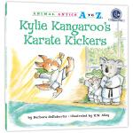幼儿园里的26个开心果:空手道飞旋腿 Animal Antics A to Z : Kylie Kangaroo's