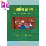【中商海外直订】Brenden Writes: But You Promised Me