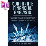 【中商海外直订】Corporate Financial Analysis: A Comprehensive Begin