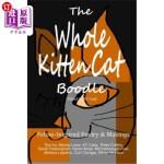【中商海外直订】The Whole Kitten Cat Boodle