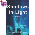 【中商海外直订】Shadows In Light: A Science Fiction and Fantasy Ant
