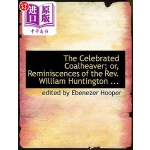 【中商海外直订】The Celebrated Coalheaver; Or, Reminiscences of the
