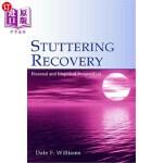 【中商海外直订】Stuttering Recovery: Personal and Empirical Perspec