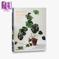 【中商原版】室内绿植:与植物一起生活 英文原版 INDOOR GREEN