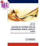 【中商海外直订】Autopilot System for an Unmanned Aerial Vehicle (Ua