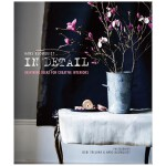 In Detail 细节 创意家居灵感 英文原版室内设计图书