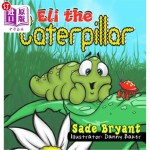 【中商海外直订】Eli the Caterpillar