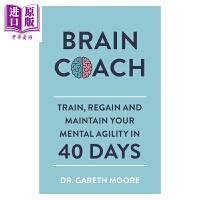 【中商原版】大�X教�:在40天�扔��,恢�筒⒈3帜愕乃季S敏捷 英文原版 Brain Coach �w��斯・摩�� Garet