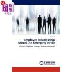 【中商海外直订】Employee Relationship Model: An Emerging Stride