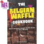 【中商海外直订】The Belgian Waffle Cookbook: Sweet and Savory Belgi