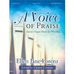 【预订】A Voice of Praise: Joyous Organ Music for Worship