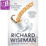 【中商原版】理查德・怀斯曼:怪诞心理学,揭秘日常生活中的古怪之处 英文原版 Quirkology: The Curio