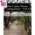 【中商海外直订】The Cajun Home Companion - Vol.2: : Conversations d