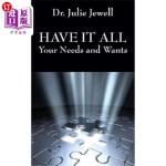 【中商海外直订】Have It All: Your Needs and Wants