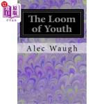 【中商海外直订】The Loom of Youth