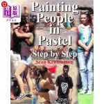 【中商海外直订】Painting People in Pastel Step by Step