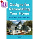 【中商海外直订】Designs for Remodeling Your Home: Bumps, Bays, Addi