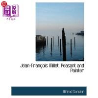 【中商海外直订】Jean-Francois Millet: Peasant and Painter