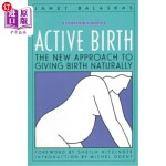【中商海外直订】Active Birth - Revised Edition: The New Approach to
