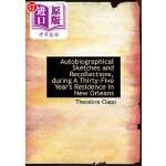 【中商海外直订】Autobiographical Sketches and Recollections, During
