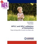 【中商海外直订】Hptlc and HPLC Validation of Biomarkers