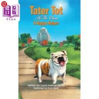 【中商海外直订】Tater Tot at the Chase: A Happy Helper