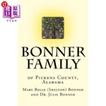 【中商海外直订】Bonner Family of Pickens County, Alabama