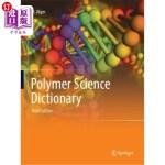【中商海外直订】Polymer Science Dictionary