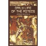 Daily Life of the Aztecs (【按需印刷】)
