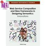 【中商海外直订】Web Service Composition and New Frameworks in Desig