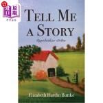 【中商海外直订】Tell Me a Story: Appalachian Tales