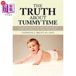 【中商海外直订】The Truth about Tummy Time: A Parent's Guide to Sid