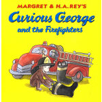 Curious George and the Firefighters好奇猴乔治和消防队员 9780618494965
