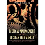 【预订】Tactical Management in the Secular Bear Market: How Tac