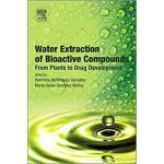 【预订】Water Extraction of Bioactive Compounds 9780128093801